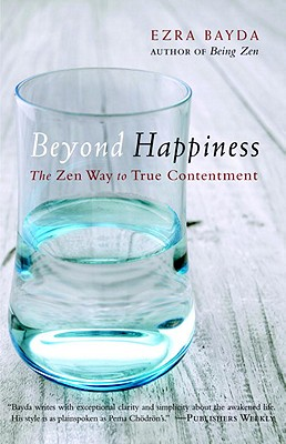 Beyond Happiness: The Zen Way to True Contentment Cover Image
