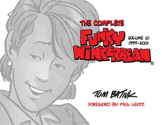 The Complete Funky Winkerbean, Volume 10, 1999-2001 Cover Image