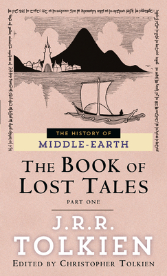 The Book of Lost Tales 1 (The Histories of Middle-earth #1) Cover Image