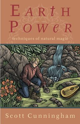 Earth Power: Techniques of Natural Magic (Llewellyn's Practical Magick) Cover Image