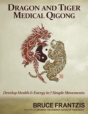 Dragon and Tiger Medical Qigong Cover