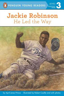 Jackie Robinson: He Led the Way (Penguin Young Readers, Level 3) Cover Image
