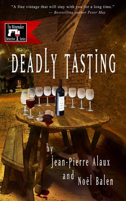 Cover for Deadly Tasting (Winemaker Detective Novels)