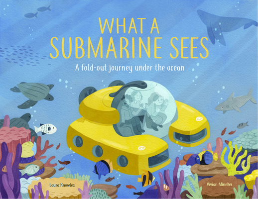 What a Submarine Sees: Activities and Inspiration to Rewild Childhood Cover Image