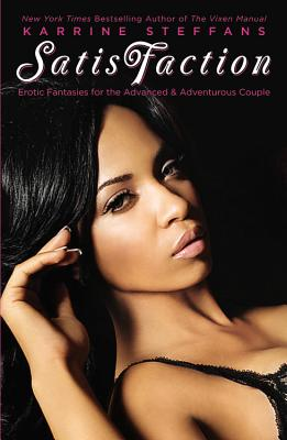 SatisFaction: Erotic Fantasies for the Advanced & Adventurous Couple. Cover Image