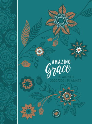 Amazing Grace 2021 Planner: 18 Month Ziparound Planner Cover Image