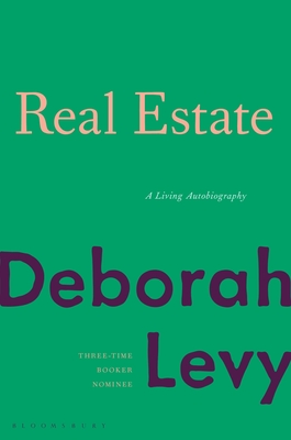 Real Estate: A Living Autobiography Cover Image