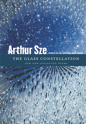 The Glass Constellation: New and Collected Poems Cover Image