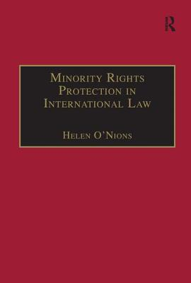 Minority Rights Protection in International Law: The Roma of Europe (Research in Migration and Ethnic Relations) Cover Image