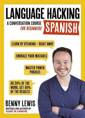 Language Hacking Spanish (Language Hacking with Benny Lewis) Cover Image