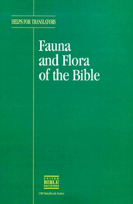 Fauna and Flora of the Bible United Bible Societies