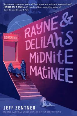 Rayne & Delilah's Midnite Matinee Cover Image