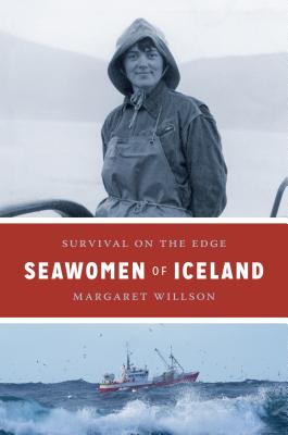 Seawomen of Iceland: Survival on the Edge (Naomi B. Pascal Editor's Endowment) Cover Image