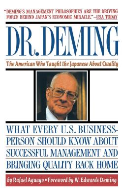 Dr. Deming: The American Who Taught the Japanese About Quality Cover Image