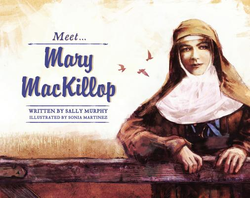 Meet Mary MacKillop (Meet...) Cover Image