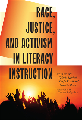Race, Justice, and Activism in Literacy Instruction (Language and Literacy) Cover Image
