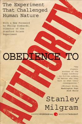 Obedience to Authority: An Experimental View Cover Image