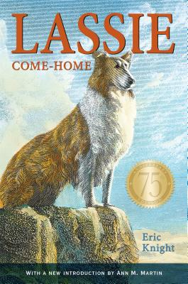 Lassie Come-Home 75th Anniversary Edition Cover Image