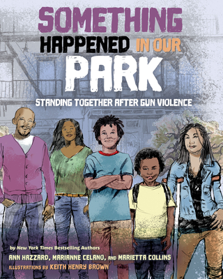 Something Happened in Our Park: Standing Together After Gun Violence Cover Image