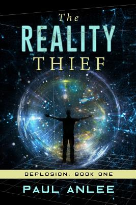 The Reality Thief (Deplosion #1) Cover Image
