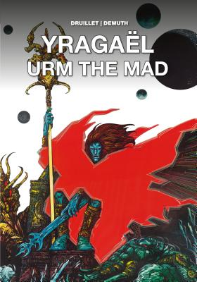 Yragaël and Urm the Mad Cover Image