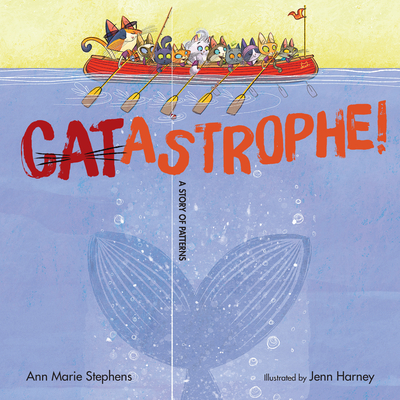 CATastrophe!: A Story of Patterns Cover Image