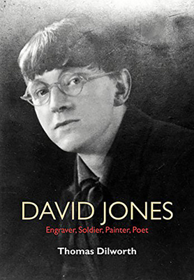 David Jones: Engraver, Soldier, Painter, Poet Cover Image