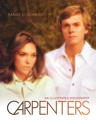 Carpenters: An Illustrated Discography Cover Image