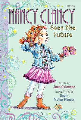 Fancy Nancy: Nancy Clancy Sees the Future Cover Image