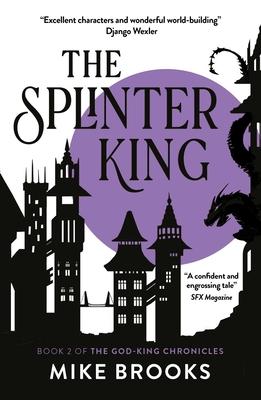 The  Splinter King (God-King Chronicles #2) Cover Image
