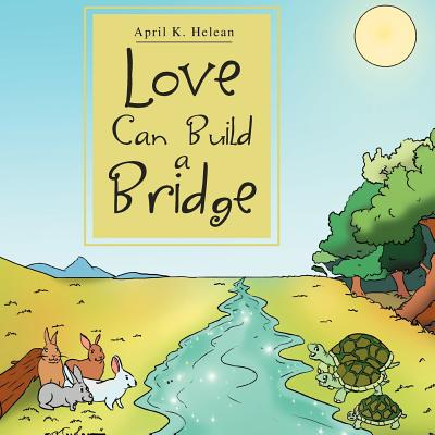 Love Can Build a Bridge Cover Image