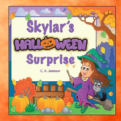 Skylar's Halloween Surprise (Personalized Books for Children) Cover Image
