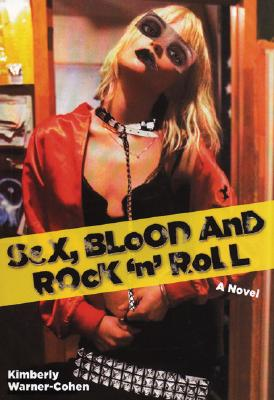 Cover for Sex, Blood and Rock 'n' Roll: