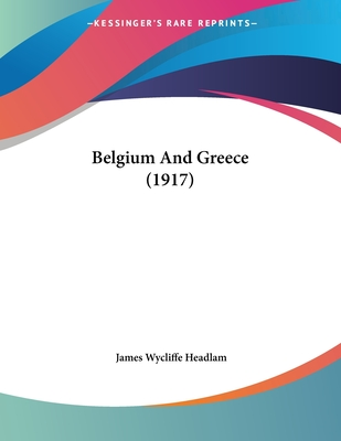 Belgium And Greece (1917) Cover Image