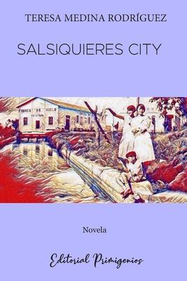 Salsiquieres City: Novela para niños y jóvenes Cover Image