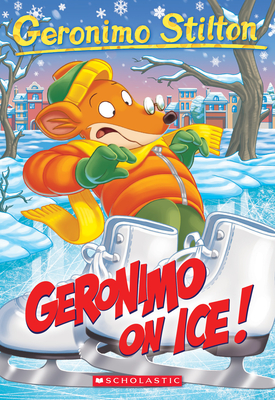 Geronimo On Ice! (Geronimo Stilton #71) Cover Image