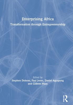 Enterprising Africa: Transformation Through Entrepreneurship Cover Image