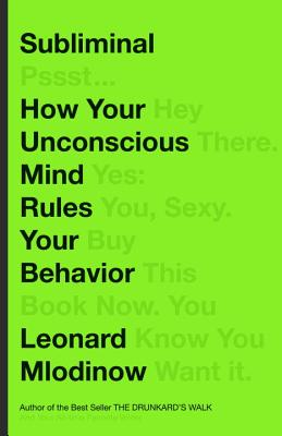 Subliminal: How Your Unconscious Mind Rules Your Behavior Cover Image
