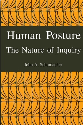 Human Posture: The Nature of Inquiry Cover Image