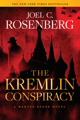 The Kremlin Conspiracy: A Marcus Ryker Series Political and Military Action Thriller: (Book 1) Cover Image
