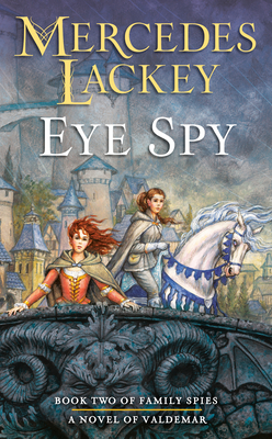 Eye Spy (Valdemar: Family Spies #2) Cover Image