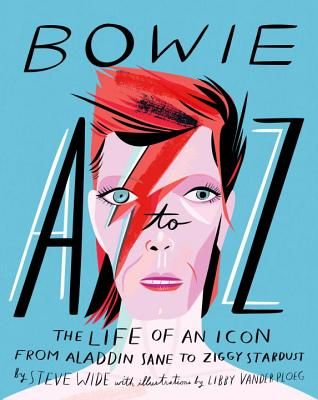 Bowie A to Z: The Life of an Icon from Aladdin Sane to Ziggy Stardust Cover Image