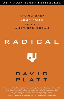 Radical: Taking Back Your Faith from the American Dream Cover Image