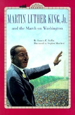 Martin Luther King, Jr. and the March on Washington (Penguin Young Readers, Level 3) Cover Image