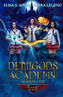 Demigods Academy - Season One: Books 1-3 (Young Adult Supernatural Urban Fantasy) Cover Image
