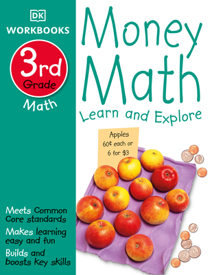 DK Workbooks: Money Math, Third Grade: Learn and Explore Cover Image