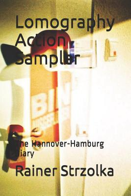 Lomography Action Sampler: The Hannover-Hamburg Diary Cover Image