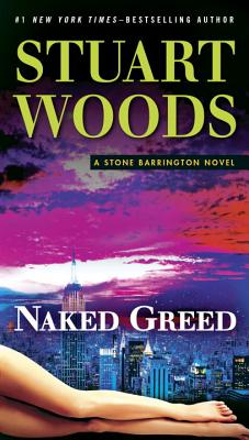 Naked Greed: A Stone Barrington Novel Cover Image