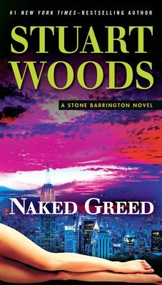 Naked Greed: A Stone Barrington Novel Cover Image