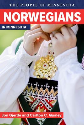 Norwegians in Minnesota (People Of Minnesota) Cover Image
